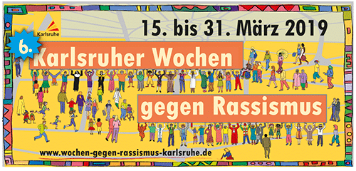 Teilnahme an den Karlsruher Wochen gegen Rassismus 2019 – KWgR